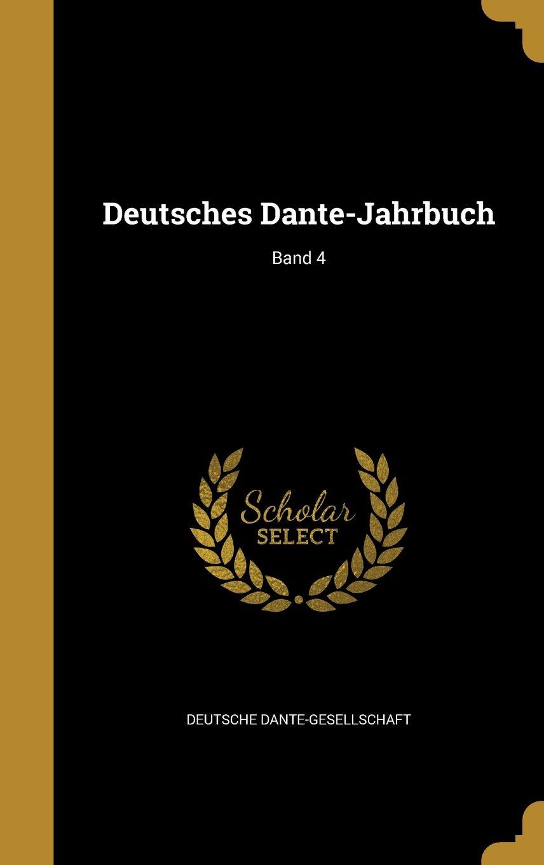 Deutsches Dante-Jahrbuch; Band 4 (German Edition) ebook