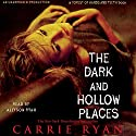 The Dark and Hollow Places Audiobook by Carrie Ryan Narrated by Allyson Ryan