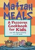 Matzah Meals: A Passover Cookbook for Kids