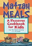 Matzah Meals, Judy Tabs and Barbara Steinberg, 1580130860