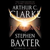Firstborn: A Time Odyssey, Book 3 | Arthur C. Clarke, Stephen Baxter