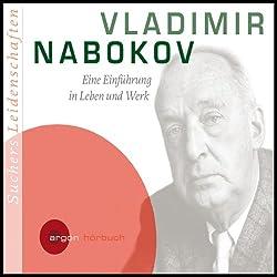 Vladimir Nabokov. Eine Einführung in Leben und Werk (Suchers Leidenschaften)