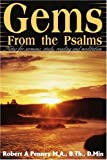 Gems from the Psalms, Robert A. Penney, 0595217524