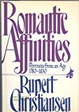 Romantic Affinities, Rupert Christiansen, 0399133100