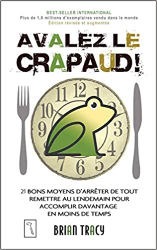 Avalez Le Crapaud - Brian Tracy