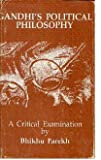 Gandhi's Political Philosophy : A Critical Examination, Parekh, Bhikhu, 8120204395