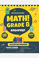 Introducing MATH! Grade 8 by ArgoPrep: 600+ Practice Questions + Comprehensive Overview of Each Topic + Detailed Video Explanations Included  | 8th Grade Math Workbook Paperback