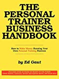 img - for The Personal Trainer Business Handbook book / textbook / text book
