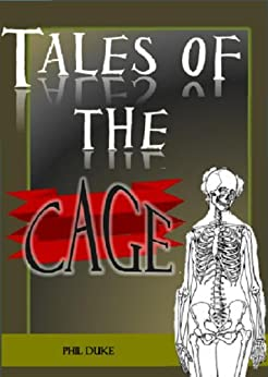 TALES Of The Cage by [Duke, Phil]