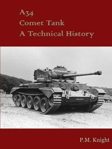 A34 Comet Tank A Technical History