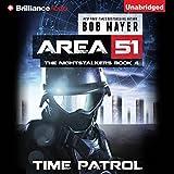 Time Patrol: Area 51: The Nightstalkers, Book 4