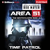 Time Patrol: Area 51: The Nightstalkers, Book 4 | Bob Mayer