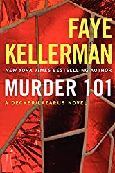 Murder 101: A Decker/Lazarus Novel (Peter Decker and Rina Lazarus Series Book 22)