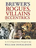 Brewer's Rogues, Villains & Eccentrics