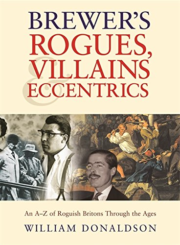 Brewer's Rogues, Villains & Eccentrics by Brand: Cassell