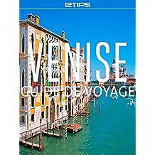 Venise Guide de Voyage (French Edition)