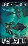 The Last Battle: Dragonmaster, Book Three (Dragonmaster Trilogy)