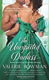 The Unexpected Duchess, Valerie Bowman, 1250042070