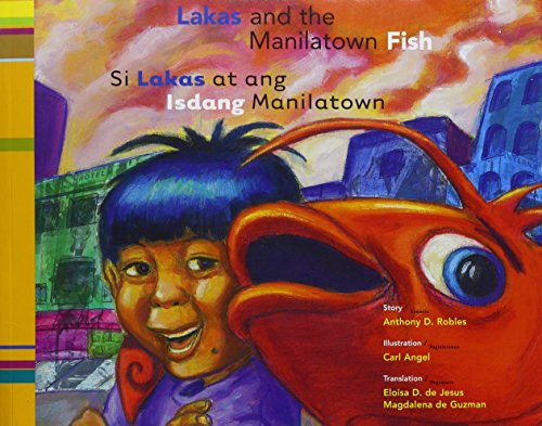 Lakas and the Manilatown Fish (English and Tagalog Edition)