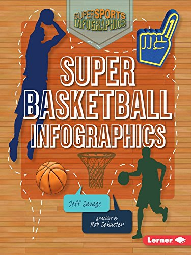 Super Basketball Infographics (Super Sports Infographics)