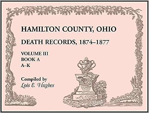 hamilton county, ohio, death records, 1874-1877: 9781556139024 ...