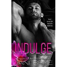 Indulge (Sins of Seven Book 3)