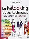 Le Relooking et ses techniques pour les hommes & les femmes par Adam
