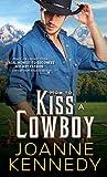 How to Kiss a Cowboy (Cowboys of Decker Ranch)