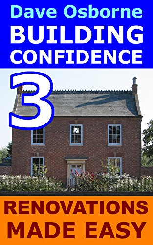 Amazon Home Renovations Made Easy Building Confidence Book 3