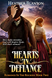 Hearts in Defiance (Romance in the Rockies Book 2)