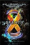 Breath, Jackie Morse Kessler, 0547970439