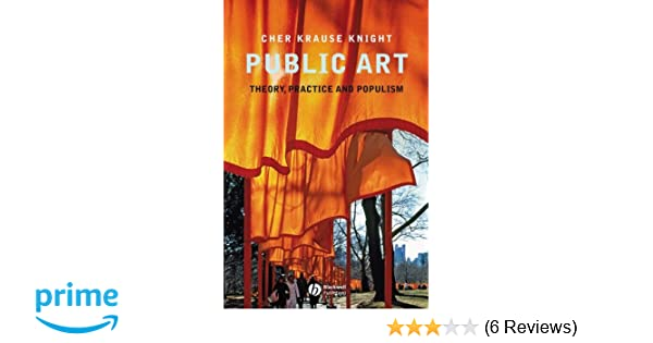 public art theory practice and populism