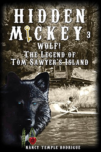 Hidden Mickey 3 Wolf!: The Legend of Tom Sawyer's Island