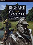 Ma guerre d'Indochine (French Edition)