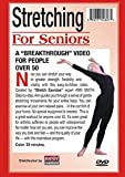 Ann Smith: Stretching for Seniors-greater strength, flexibility, vitality, Easy-To-Follow, Painless, Step-By-Step, Relaxed, Over-50
