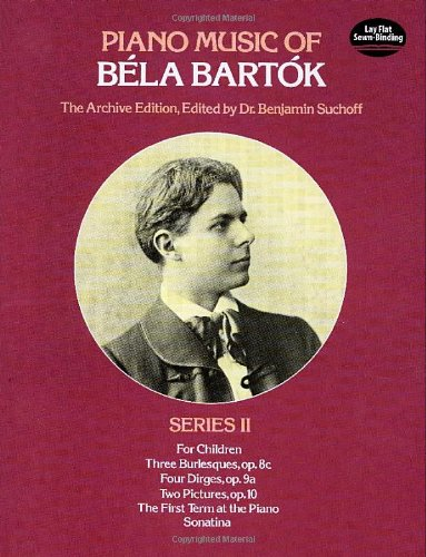 2: Piano Music of Bla Bartk, Series II (Dover Music for Piano)
