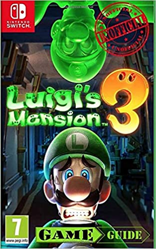 Luigis Mansion 3 Guide : Game Guide: Nintendo Switch Collectors ...