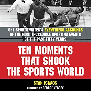 Ten Moments That Shook the Sports World Audiobook
