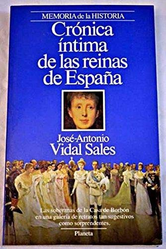 Crónica íntima de las reinas de España: Amazon.es: José-Antonio ...