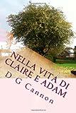 Nella Vita Di Claire e Adam, D. Cannon, 1499366248