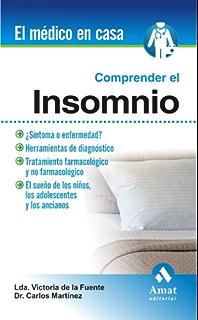 COMPRENDER EL INSOMNIO (El Medico En Casa (amat)) (Spanish Edition)