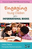 Engaging Young Children with Informational Books, , 1412986702
