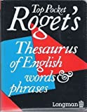 Longman Top Pocket Roget's Thesaurus, Longman Publishing Staff, 0582047935