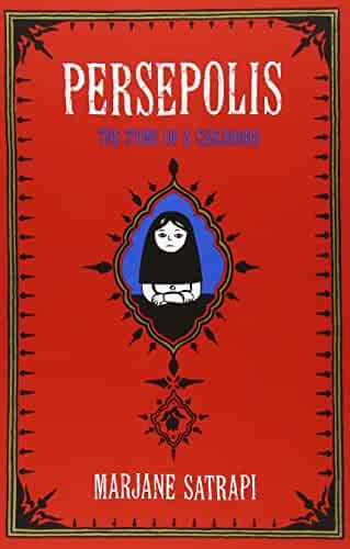 Persepolis: The Story of a Childhood (Pantheon Graphic Novels)