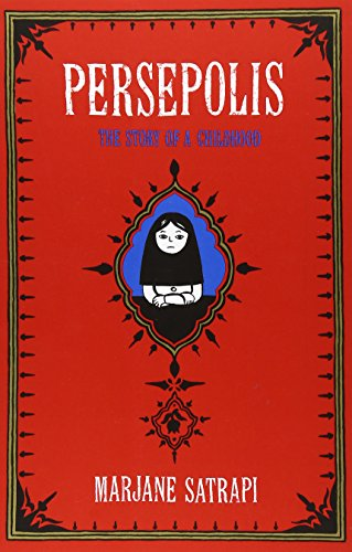 Persepolis: The Story of a Childhood (Pantheon Graphic Novels) cover