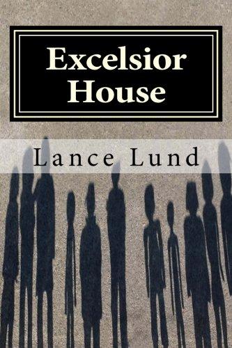Read Online Excelsior House pdf epub
