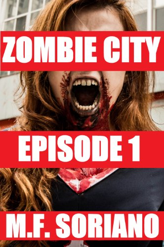 Zombie City: Episode 1 (City By The Bay)