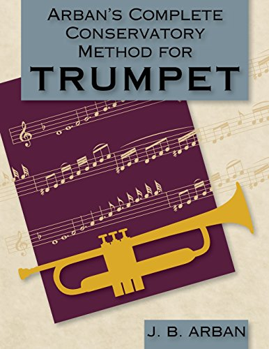 - Arban's Complete Conservatory Method for Trumpet (Dover Books on Music)