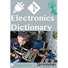 Dictionary of Electronics and Communication Engineering: All Terms of ECE applications