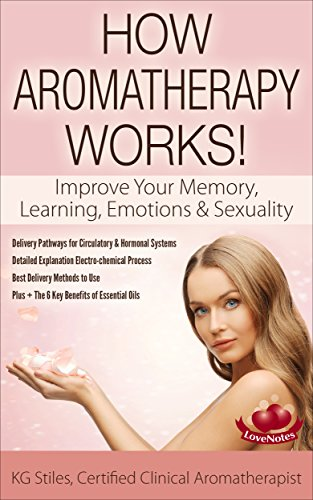 AROMATHERAPY IMPROVE MEMORY EMOTIONS SEXUALITY ebook